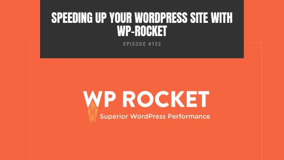 Speeding Up Your WordPress Site With WP-Rocket