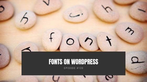 Fonts In WordPress
