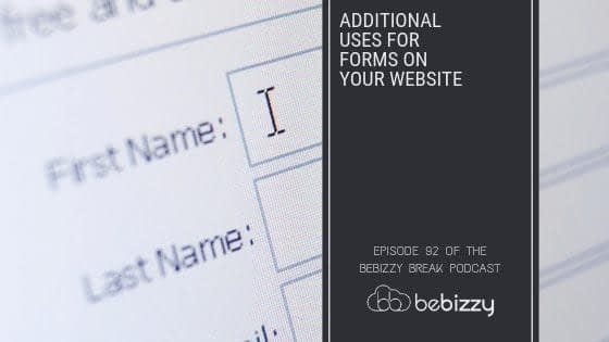 Additional Uses for Forms On Your Website
